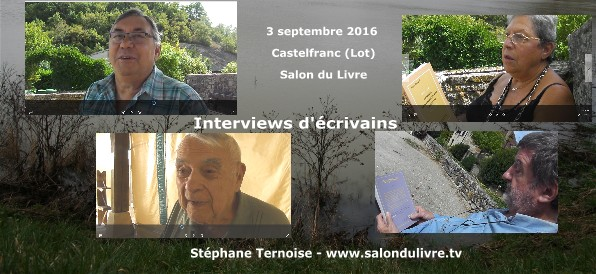 Interviews à Castelfranc septembre 2016